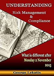 Understanding Risk Management and Compliance, What Is Different After Monday, November 2, 2015