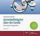 Arzneimittelgabe über die Sonde, 1 CD-ROMSchulung für Pflegekräfte. Online Plus