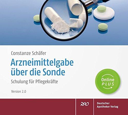 Alte Apotheke Apotheke (Arzneimittelgabe über die Sonde, 1 CD-ROMSchulung für Pflegekräfte. Online Plus)