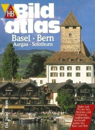 HB Bildatlas Basel, Bern, Aargau, Solothurn
