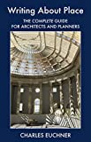 Writing About Place: The Complete Guide for Architects and Planners