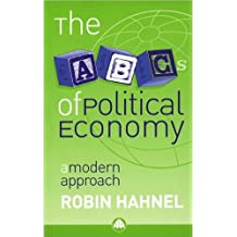 The ABC's of Political Economy: A Modern (text only) by R. Hahnel