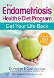 The Endometriosis Health & Diet Program: Get Your Life Back