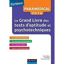 Le Grand Livre 2016 des tests d'aptitude et psychotechniques (Je prépare)