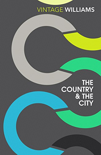 The Country And The City (Vintage Classics)