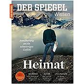 SPIEGEL WISSEN 6/2016: Heimat