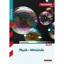 Training Gymnasium - Physik Mittelstufe 2