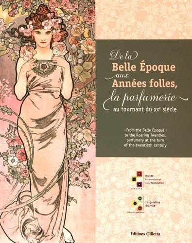 De la Belle Epoque aux Années folles, la parfumerie au tournant du XXe siècle