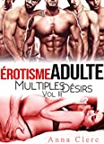 Lire le livre Erotisme Adulte: Multiples Désirs gratuit