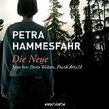 Die Neue: Lesung mit drei Erzählungen - Petra Hammesfahr