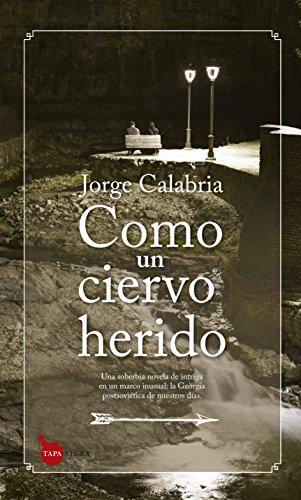 Como un ciervo herido (Tapa negra) eBook: Calabria, Jorge: Amazon ...