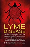Lyme Disease: medical myopia and the hidden epidemic
