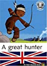 My First Reading Book : A great hunter (Avec CD) par Cantin