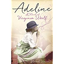 Adeline by Norah Vincent (2015-04-02)