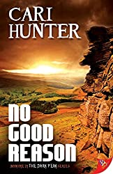 No Good Reason (The Dark Peak Series Book 1) (English Edition)