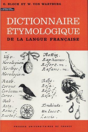 Dictionnaire tymologique de la langue franaise