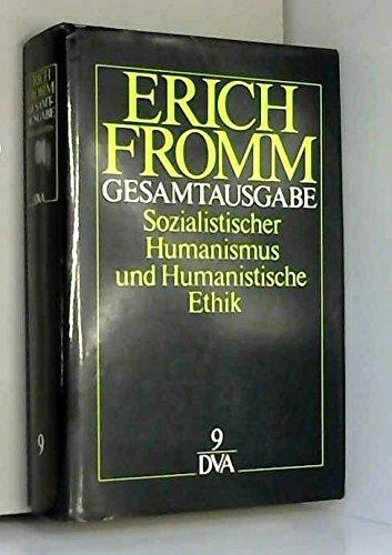 Sozialistischer Humanismus und humanistische Ethik. (Bd. 9)