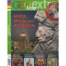 GEOlino Extra / Mayas Inkas und Azteken /GEOlino extra mit DVD 26/2011
