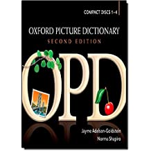 Oxford Picture Dictionary Second Edition: Audio CDs: American English pronunciation of OPD's target vocabulary.: No. 1-4