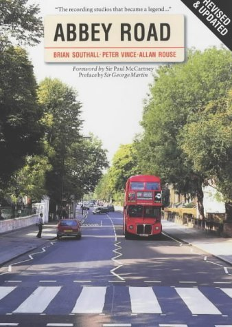 Abbey Road: The Story of the World's Most Famous Recording Studios by Brian Southall, Peter Vince, Allan Rouse (2002) Paperback