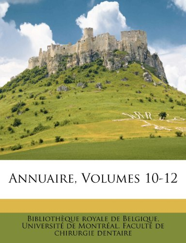 Annuaire, Volumes 10-12