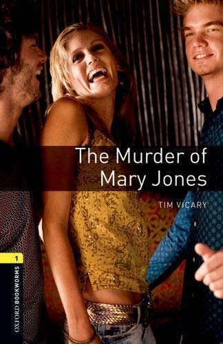 Oxford Bookworms Library: Oxford Bookworms 1. The Murder of Mary Jones MP3 Pack