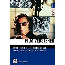 Film verstehen: Kunst, Technik, Sprache, Geschichte und Theorie des Films und der Medien (mit einer Einführung in Multimedia)