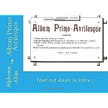 Album Primo Avrilesque: un livre pour rire...