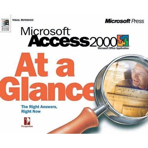 Microsoft Access 2000 at a Glance (At a Glance (Microsoft)) by Perspection Inc (1998) Paperback