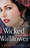Wicked and the Wallflower (The Bareknuckle Bastards)