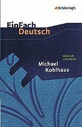 EinFach Deutsch Textausgaben: Heinrich von Kleist: Michael Kohlhaas: Aus einer alten Chronik. Gymnasiale Oberstufe