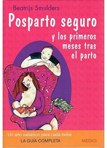 Descargar Libro POSPARTO SEGURO (MADRE Y BEBÉ) de SMULDERS