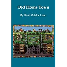 Old Home Town (Bison Book)
