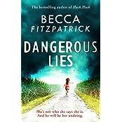 Dangerous Lies by Becca Fitzpatrick (2015-11-10)
