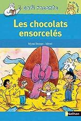 Les chocolats ensorcelés