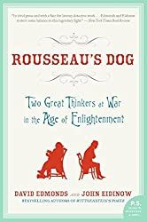 Rousseau's Dog: Two Great Thinkers at War in the Age of Enlightenment (P.S.)