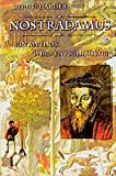 Nostradamus: Ein Mythos wird entschlüsselt - Bernd Harder