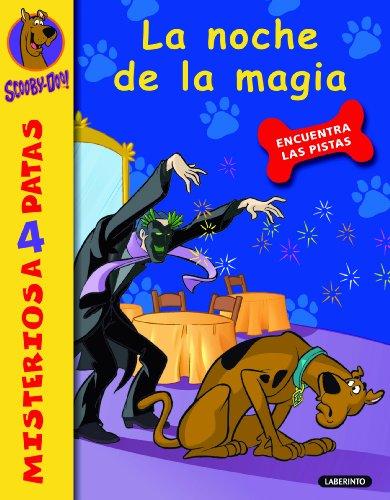 Scooby-Doo. La noche de la magia: 12 (Misterios a 4 patas)