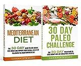 30 Day Challenge : 30 Day Mediterranean Diet, 30 Day Paleo Challenge