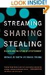 Streaming, Sharing, Stealing: Big Dat...