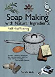 Soap Making (Self Sufficiency)