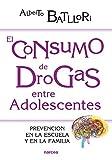 El consumo de drogas entre adolescentes: Prevención en la escuela y en la familia (Educación Hoy nº 207)