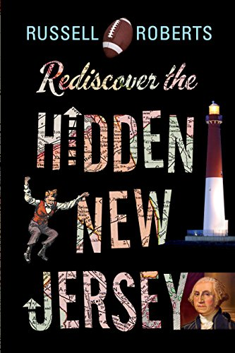 Rediscover the Hidden New Jersey (Rivergate Regionals Collection) (English Edition)