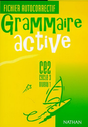 Grammaire active - CE2 : fichier autocorrectif