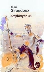 Amphitryon 38: Comédie en trois actes
