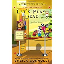 Let's Play Dead (A Museum Mystery) by Sheila Connolly (2011-07-05)