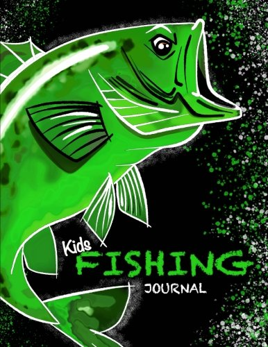 Kids Fishing Journal ( Kids Fishing Book/Draw & Write Journal For Fishing): Fishing Notebook Journal for Kids; Includes 50+ Journaling Pages with ... and Memories (Kids Journal Diary for Fishing) por Kids Journals