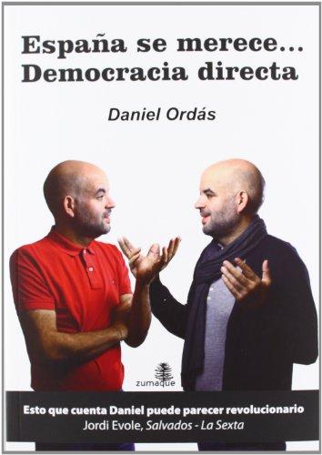 España Se Merece... Democracia Directa (Ensayo (zumaque))