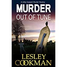 Murder Out of Tune: An addictive cozy mystery novel set in the village of Steeple Martin (A Libby Sarjeant Murder Mystery Book 14)