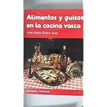 Alimentos Y Guisos En La Cocina Vasca